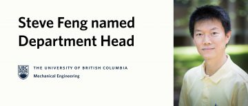 Steve Feng Named the New Head of UBC Mechanical Engineering