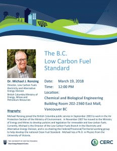 March 19, 2018  – The B.C. Low Carbon Fuel Standard, Dr. Michael J. Rensing