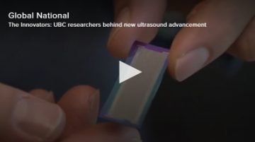 Media Mention: Global National Features UBC Ultrasound Breakthrough [video]