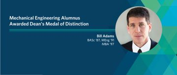 Mechanical Engineering Alumnus Awarded Dean's Medal of Distinction
