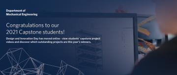 2021 Mechanical Engineering Capstone projects showcased online